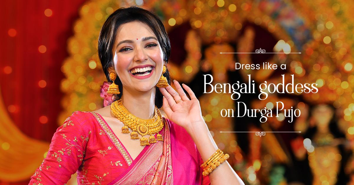 Dress Like a Bengali Goddess on Durga Pujo